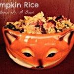 Pumpkin Rice: The Taste of Autumn